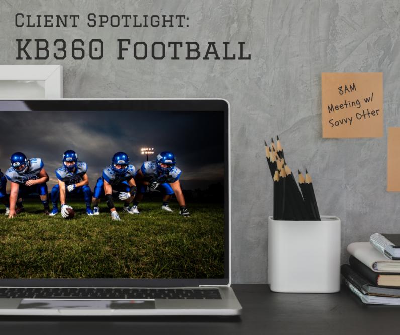Client Spotlight: KB360 Football