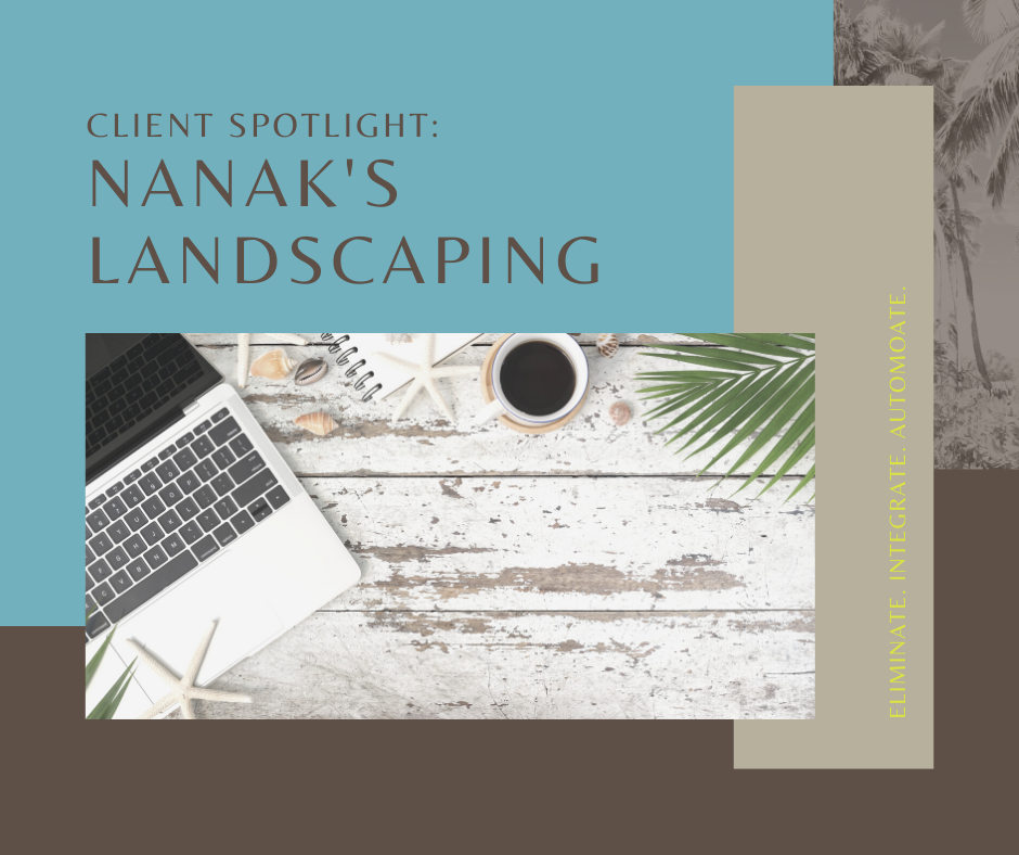Client Spotlight: Nanak's Landscaping